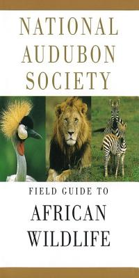National Audubon Society Field Guide to African Wildlife Cover