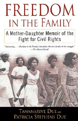 Freedom in the Family: A Mother-Daughter Memoir of the Fight for Civil Rights Cover Image