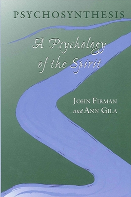 Psychosynthesis: A Psychology of the Spirit Cover Image