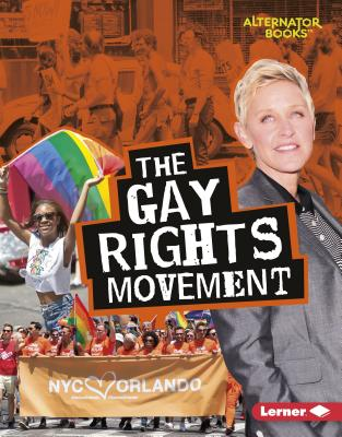The Gay Rights Movement Cover Image