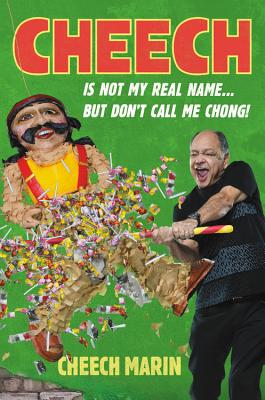 Cheech Is Not My Real Name Cover
