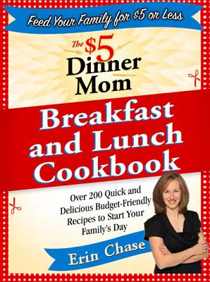 The $5 Dinner Mom Breakfast and Lunch Cookbook Cover