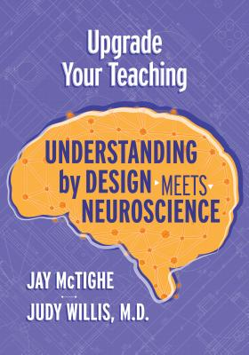 Upgrade Your Teaching: Understanding by Design Meets Neuroscience Cover Image
