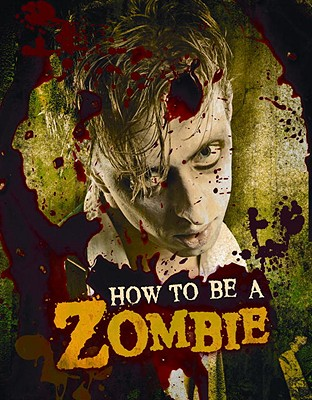 How to Be a Zombie Cover