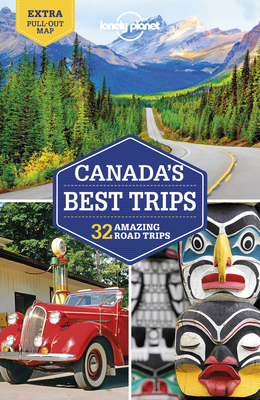 Lonely Planet Canada''s Best Trips (Trips Country) Cover Image