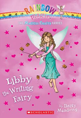 The Magical Crafts Fairies #6: Libby the Writing Fairy Cover Image