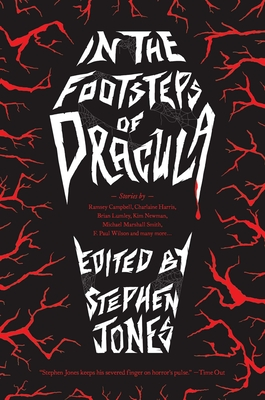 In the Footsteps of Dracula: Tales of the Un-Dead Count Cover Image