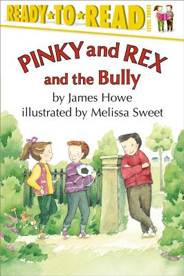 Cover for Pinky and Rex and the Bully