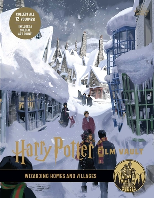 Harry Potter: Film Vault: Volume 10: Wizarding Homes and Villages Cover Image