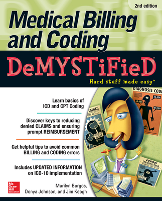 Medical Billing & Coding Demystified, 2nd Edition Cover Image