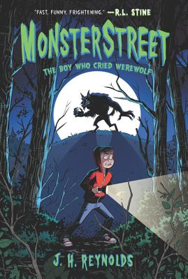 Monsterstreet #1: The Boy Who Cried Werewolf Cover Image