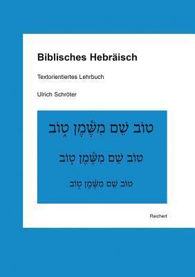 Biblisches Hebraisch: Textorientiertes Lehrbuch Cover Image