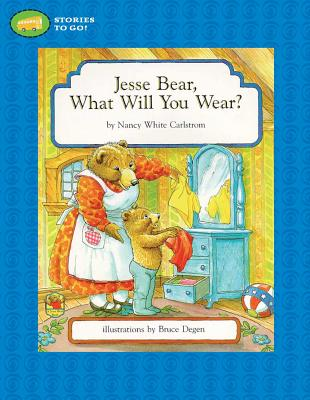 Cover for Jesse Bear, What Will You Wear?