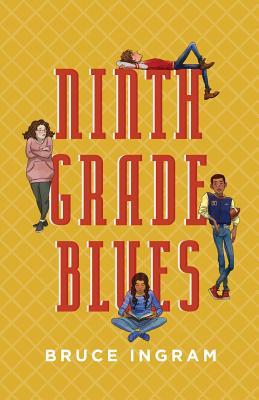 Ninth Grade Blues Cover Image