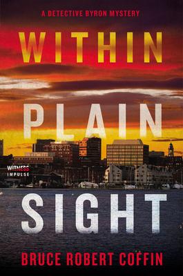 Within Plain Sight: A Detective Byron Mystery (A John Byron Novel #4) Cover Image