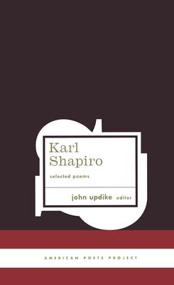 Karl Shapiro Selected Poems Cover