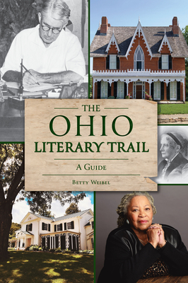 The Ohio Literary Trail: A Guide (History & Guide) Cover Image