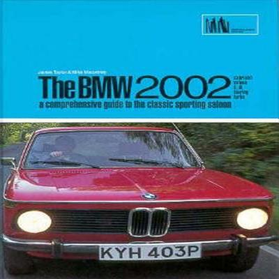 BMW 2002: A Comprehensive Guide to the Classic Sporting Saloon Cover Image