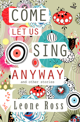 Cover for Come Let Us Sing Anyway