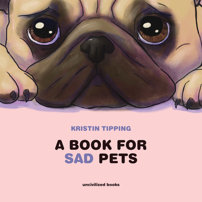 Cover for A Book for Sad Pets