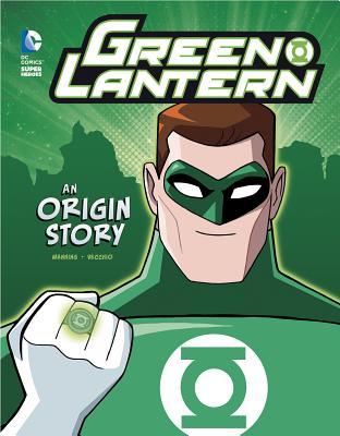 Green Lantern: An Origin Story (DC Super Heroes Origins) Cover Image