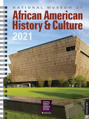 National Museum of African American History & Culture 2021 Engagement Calendar Cover Image