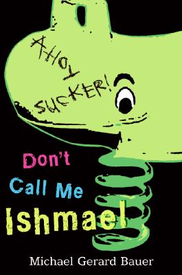 Don't Call Me Ishmael Cover Image