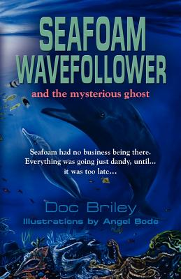 Seafoam Wavefollower and the Mysterious Ghost Cover