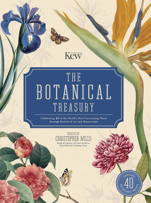 The Botanical Treasury: Celebrating 40 of the World's Most Fascinating Plants through Historical Art and Manuscripts Cover Image
