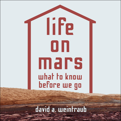 Life on Mars: What to Know Before We Go Cover Image