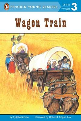 Wagon Train (Penguin Young Readers, Level 3) Cover Image