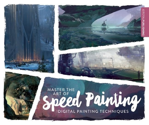 Master the Art of Speed Painting: Digital Painting Techniques Cover Image