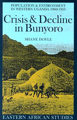 Cover for Crisis & Decline in Bunyoro