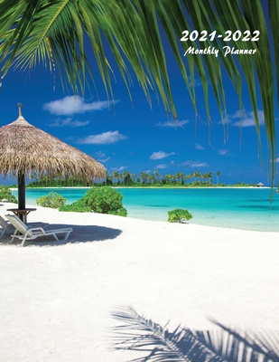 2021-2022 Monthly Planner: Large Two Year Planner (Tropical Beach) Cover Image