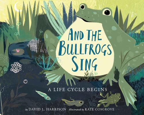Cover for And the Bullfrogs Sing