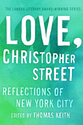 Love, Christopher Street: Reflections of New York City Cover Image