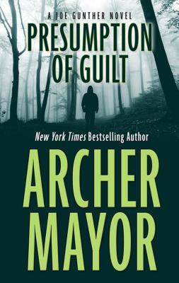 Cover for Presumption of Guilt (Joe Gunther Mysteries)