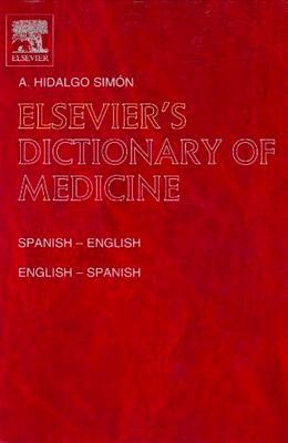 Elsevier's Dictionary of Medicine: Spanish-English and English-Spanish Cover Image