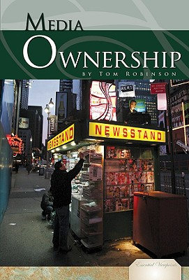 Cover for Media Ownership (Essential Viewpoints Set 4)