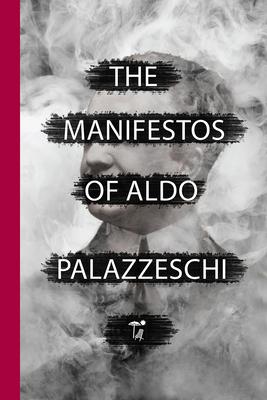 The Manifestos of Aldo Palazzeschi (Via Folios #140) Cover Image