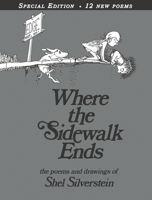 Where the Sidewalk Ends Special Edition with 12 Extra Poems: Poems and Drawings Cover Image