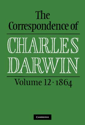 The Correspondence of Charles Darwin: Volume 12, 1864 Cover Image