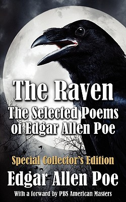 The Raven: The Selected Poems of Edgar Allan Poe - Special Collector's Edition Cover Image