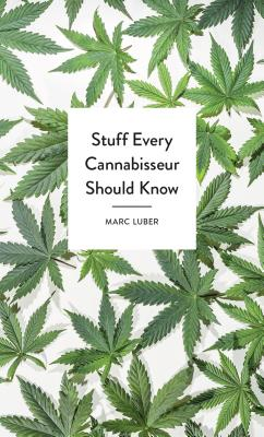 Stuff Every Cannabisseur Should Know (Stuff You Should Know #26) Cover Image
