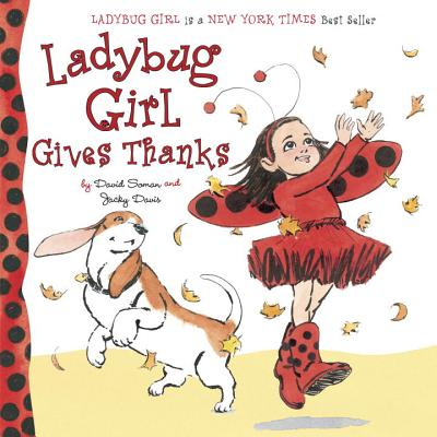 Ladybug Girl Gives Thanks by David Soman