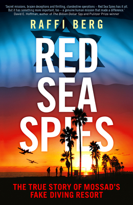 Red Sea Spies: The True Story of Mossad's Fake Diving Resort cover