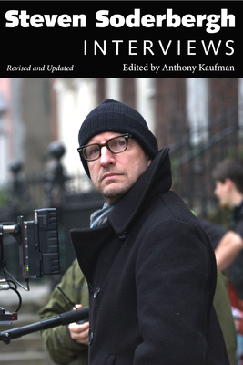 Steven Soderbergh: Interviews, Revised and Updated (Conversations with Filmmakers) Cover Image