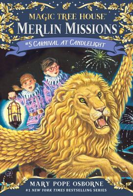 Carnival at Candlelight (Magic Tree House (R) Merlin Mission #5) Cover Image