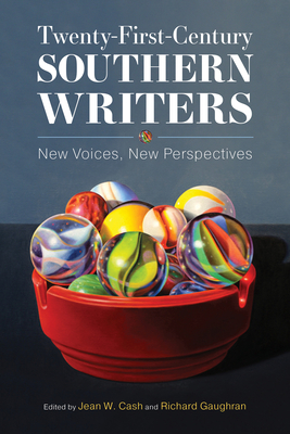 Twenty-First-Century Southern Writers: New Voices, New Perspectives Cover Image