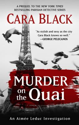 Murder on the Quai (Aimee Leduc Investigation) Cover Image